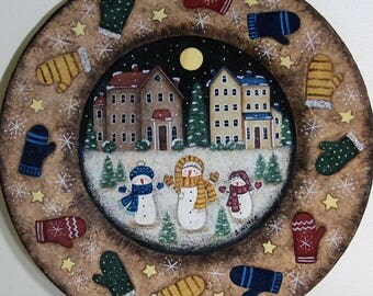 Snowman Folk Art Painting on Wood Plate, Primitive Winter Country Scene, Mittens, Saltbox Houses, Snowflakes, Christmas Decor MADE TO ORDER
