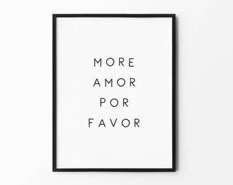 More Amor Por Favor, Love Print, Handwritten Prints, Black and White, Typography, Spanish Wall Arts, Love Quotes