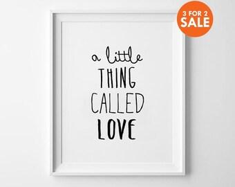 Handwritten Print, Nursery Decor, Black and White, Kids Room, Scandinavian, A Little Thing Called Love