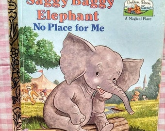 Spring SALE 20% OFF Saggy Baggy Elephant No Place for Me. 1980s Rare Collectible Children's Book