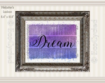 Dream Inspirational Quote on Vintage Upcycled Dictionary Art Print Book Art Print Recycled meditation art gift positive affirmation