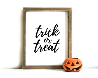 Halloween Printable Sign - Halloween Wall Art, Printable Art, Halloween, Trick or Treat, Halloween Decor, Halloween Printable Art