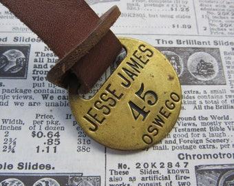Vintage Brass Metal Tag Number 45 Tag JESSE JAMES Tavern Hotel Room Oswego Oregon #45 Antique Original Leather Fob Keychain Room # Key Chain