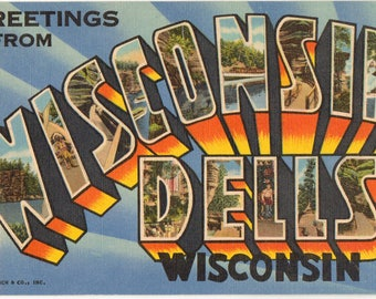 Linen Postcard, Greetings from Wisconsin Dells, Wisconsin, Large Letter