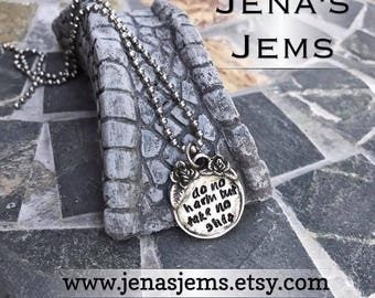 Hand Stamped Artisan Pewter Do No Harm but Take No Shit Necklace
