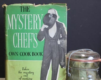 Rare 1936 Mystery Chef's Own Cookbook by John MacPearson // Hard Cover with Dust Jacket