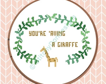 You're 'Aving a Giraffe PDF Crossstitch Pattern
