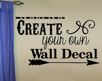 Personalized Gift Idea Custom Wall Decal   You Pick The Font, Color, Quote,