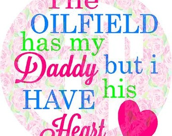 Oilfield has my Daddy, but I have his Heart Editable vector Cut File .eps .ai .svg and .pdf formats included INSTANT download