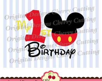 My 1st Birthday SVG DXF Mickey number 1 Silhouette & Cricut Cut Files -Personal and Commercial Use