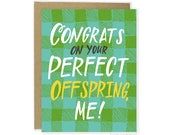Funny Mother's Day Card, Cheeky Card, Funny Father's Day Card,  Funny Card, Funny Parent Card, Perfect Offspring Card, Mom Card, Dad Card
