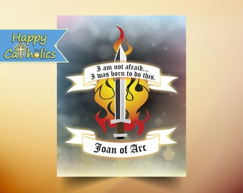 Joan of Arc Art Print  // Quotation // I am not afraid...I was born to do this