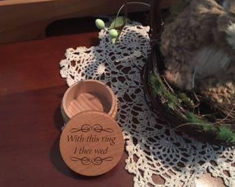 Wedding Ring Box- I Thee Wed (Ring Bearer Box, Personalized Wedding Ring Box, Wedding Rings Holder, Rustic Ring Box, Custom Ring Box)