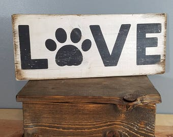 Cat LOVE sign - Paw Print - Rustic, hand painted, distressed, wooden sign.