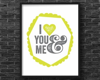Chartreuse I Love You & Me Print