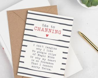 Channing Tatum Card -  Funny Card - Funny Poem Card - Celebrity Cards - Channing Tatum - Magic Mike
