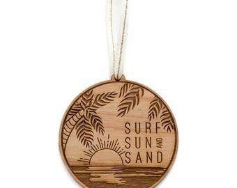 Surf Sun Sand Ornament- Wood Ornament, Tropical Ornament