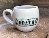 "Mantra Mug ""Breathe"" in Pink Lemonade"