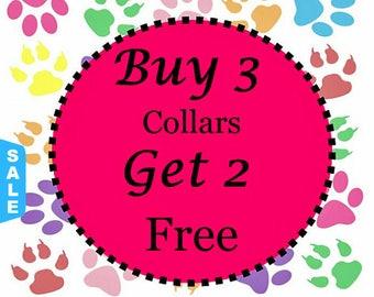 Sale - 50% Off Buy 3 Standard Collars - Get Two Free Standard Collars