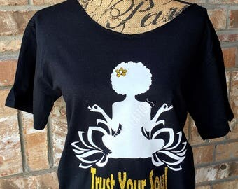Trust Your Soul Tee T-shirt, Vinyl Tees, Afro Natural Hair, Lotus Flower Apparel, Matching Earrings Optional