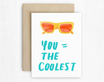 You Are the Coolest Card