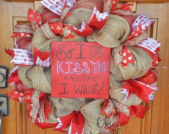 Burlap Valentine wreath, So I can kiss you anytime I want, red & pink wreath