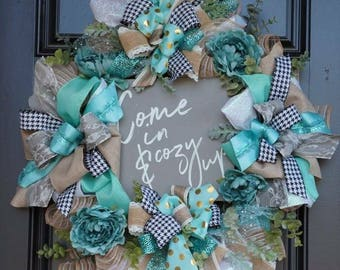 Come in & Cozy Up Wreath - Ready to Ship