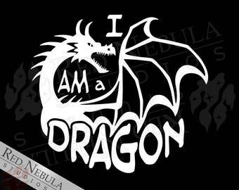 I Am A Dragon Vinyl Decal, Fantasy Car Window Decal, Dragon Laptop Decal, Dragon Lover Gifts, Fantasy Decal, High Fantasy, Dragon Sticker