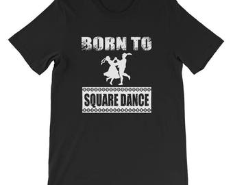 Born to Square Dance Movement Exercise T-Shirt