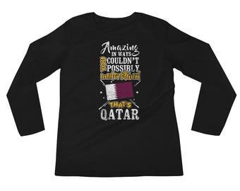 My Country is Qatar Amazing Flag Doha Long Sleeve