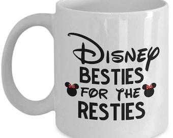 Disney Besties for the Resties Gift Mug Best Friend Coffee Cup Disneyland Fun