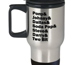 The Outsiders Character List Travel Mug Gift Book Movie Coffee Cup Ponyboy Soda Pop Characters