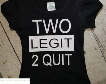 Girls Two Legit 2 Quit T-Shirt - 2nd Birthday Shirt