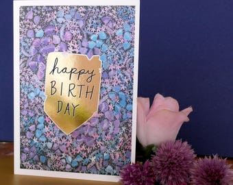 Happy Birthday Flowers Leaves Hand Painted, Gold Foiled A6 Greetings Card, Blank Card, Birthday Card, Flowers Card, Floral Card, Nature Card