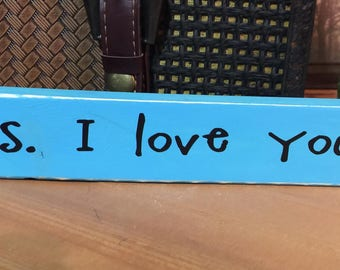 p.s. I love you Shelf Sitter Block