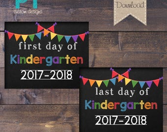 """INSTANT DOWNLOAD - Kindergarten First Day and Last Day of School Sign 2017-2018 - PRINTABLE 8""""X10"""""""