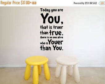 EVERYTHING IS 20% OFF Dr Seuss Quote Today You Are You Wall Decal