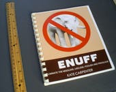 ENUFF is a book of life-changing advice and references for simple living and minimalism.  Streamline your life.  Discover what matters.