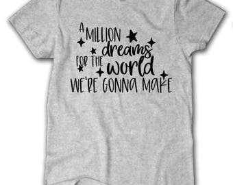 A Million dreams for the world shirt, Youth, Toddler, The Greatest Showman shirt, The Greatest Showman Movie,  The Greatest Showman