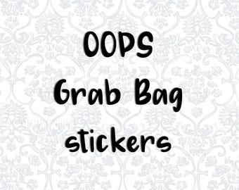 OOPS - Grab Bag Stickers - Mystery Stickers - Miscut Stickers