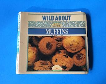 1982 Wild About Muffins Angela Clubb Spiral Baking Desserts Cookbook