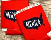 Merica Can Cooler| Can Sleeve| Fourth of July| Coolie| Wedding Favor| Beer Coolers| Mother's Day Gift| 4th of July| America| Patriotic