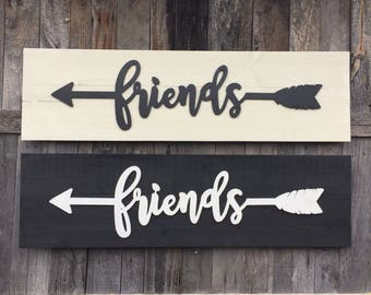 Friends arrow wooden sign, black and white, friends housewarming gift, boho sign, tribal arrow, rustic arrow
