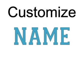 Add Name - Customize