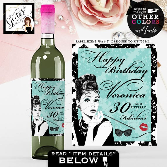 "Breakfast at Tiffany's Happy Birthday 30th Wine Labels - Audrey Hepburn PERSONALIZED birthday wine bottle stickers. {3.75x4.5""/4 Per Sheet}"
