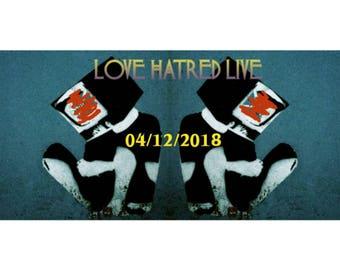 LOVE HATRED LIVE