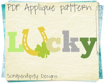 Lucky Applique Pattern -  St. Patrick's Day Applique Template / St. Patrick's Day Applique Shirt / Lucky Quilt Pattern / Digital DIY AP-373D
