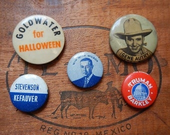 Vintage Political Campaign Buttons Lot Wilson Truman Stevenson Goldwater Political pins Celebrity Gene Autry Celluloid pinbacks