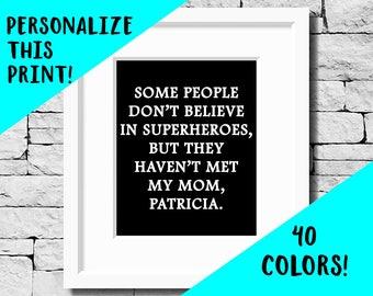 Hero Mom, Mom Quote, Mom Saying, Mom Quote Print, Mother Saying, Mother Quote, Quotes for Mom, Gift for Mom, Mother's Day Gift, Mom, Mother