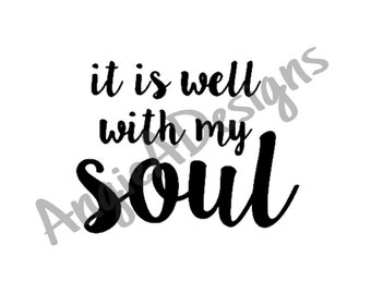 Well With My Soul SVG